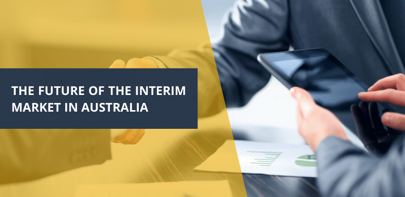 The future of the interim market in Australia